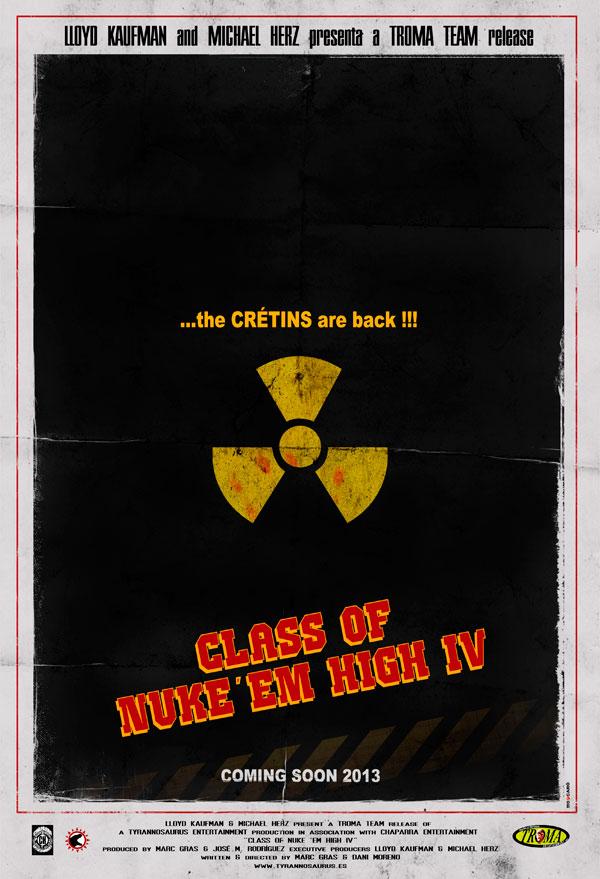 Class of Nuke 'Em High IV. TROMA