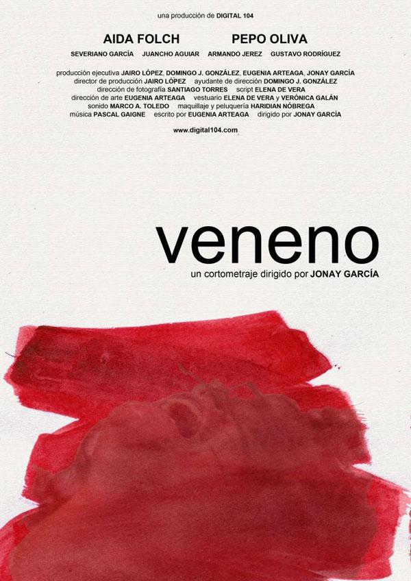 Veneno. Cartel del cortometraje dirigido por Jonay García.