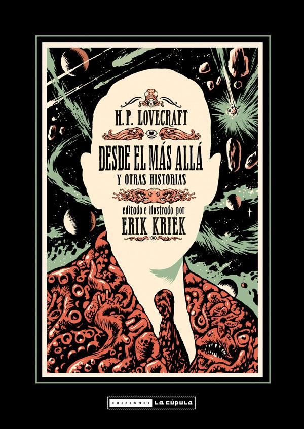 H P Lovecraft. Desde el más allá y otrahitorias. Ediciones La cúpula