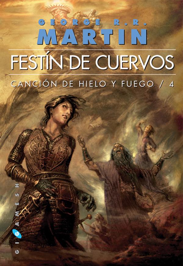 Ediciones Gigamesh. Festín de Cuervos. Canción de hielo y fuego 4 portada