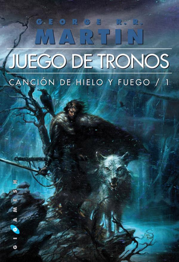 Ediciones Gigamesh. Juego de tronos. Canción de hielo y fuego 1 portada