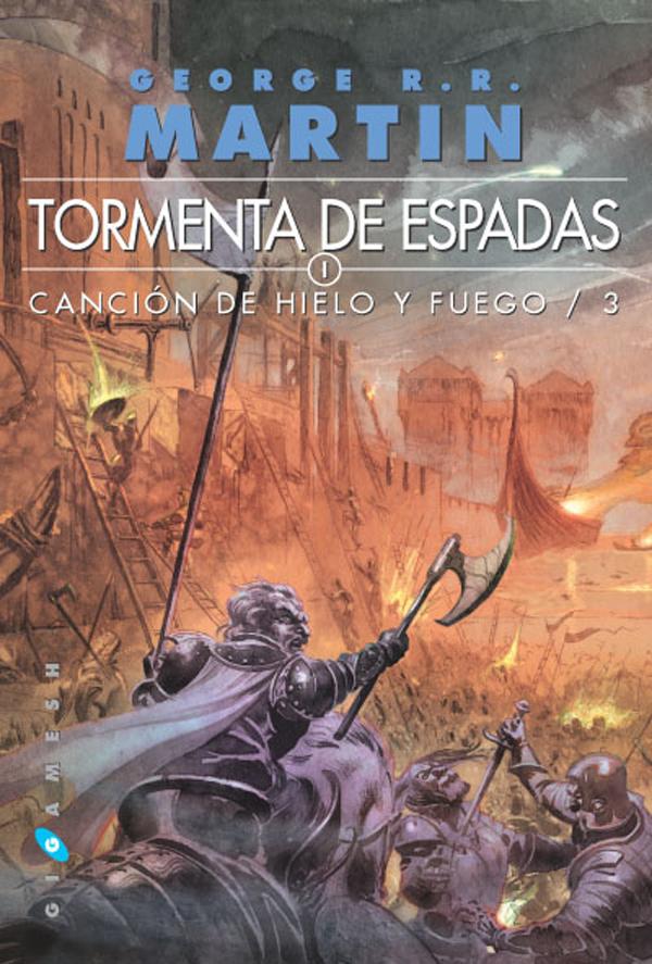 Ediciones Gigamesh. Tormenta de Espadas. Canción de hielo y fuego 3 portada