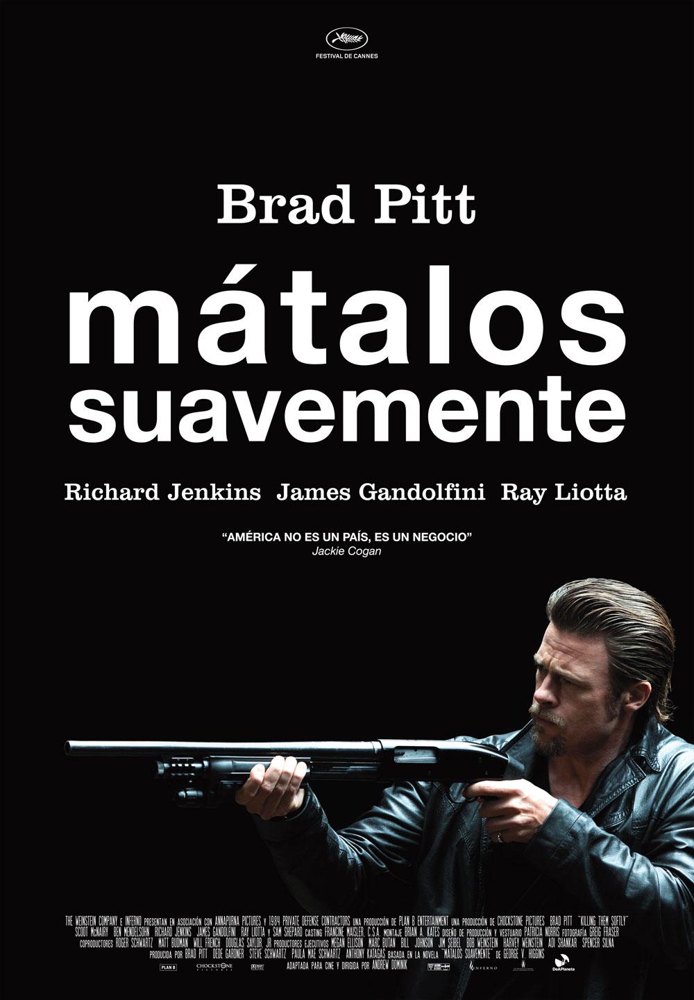 Matalos Suavemente con Brad Pitt