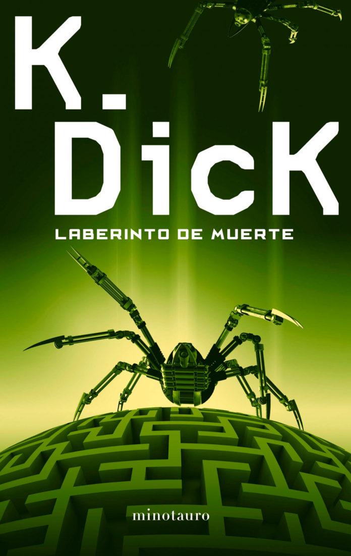 Laberinto de muerte. Phillip K. Dick