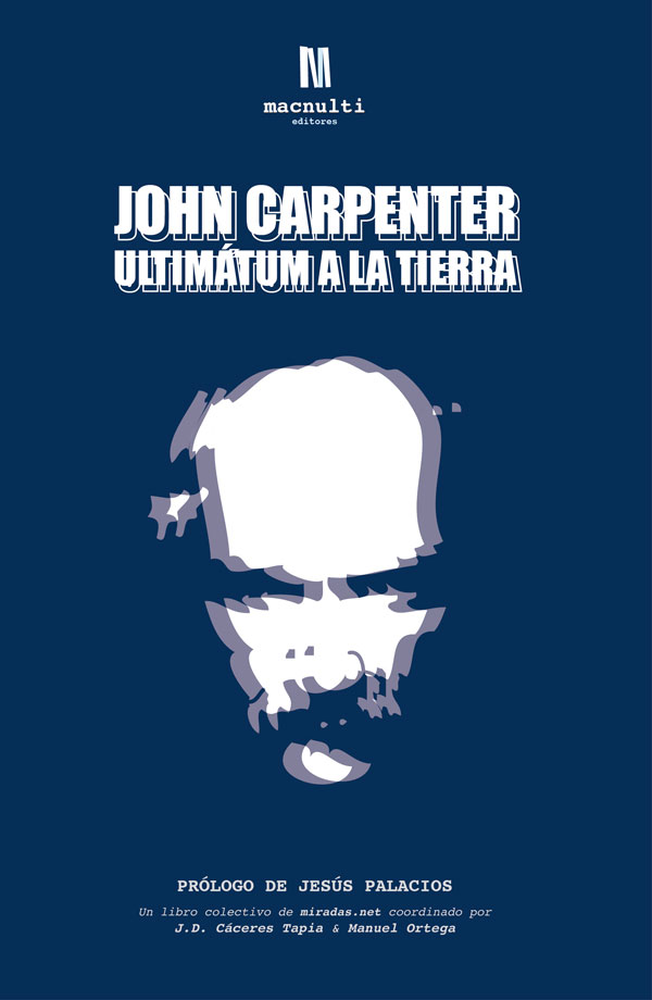 John Carpenter: Ultimátum a la tierra