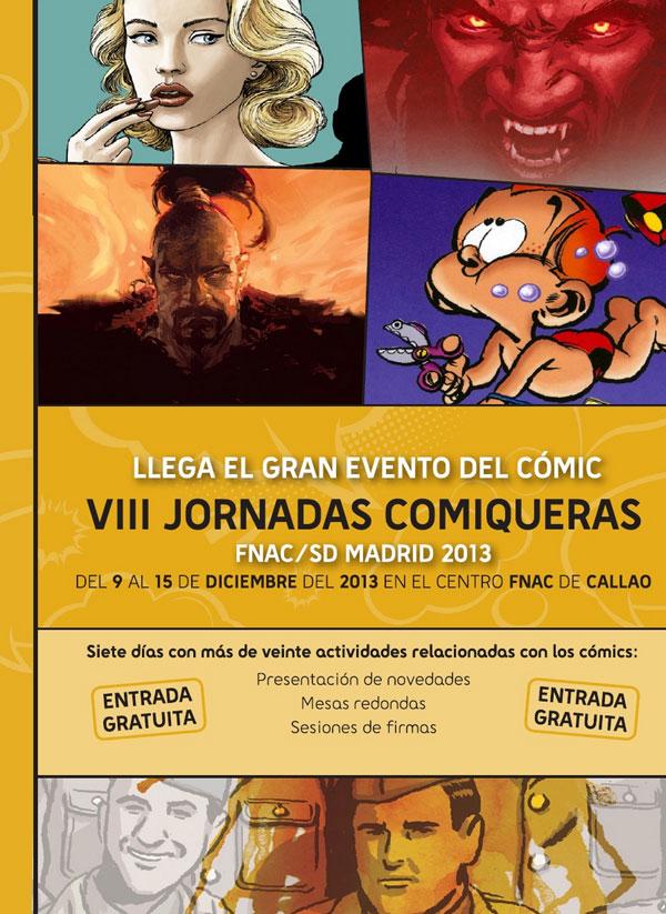 VIII Jornadas Comiqueras FNAC y SD en MADRID