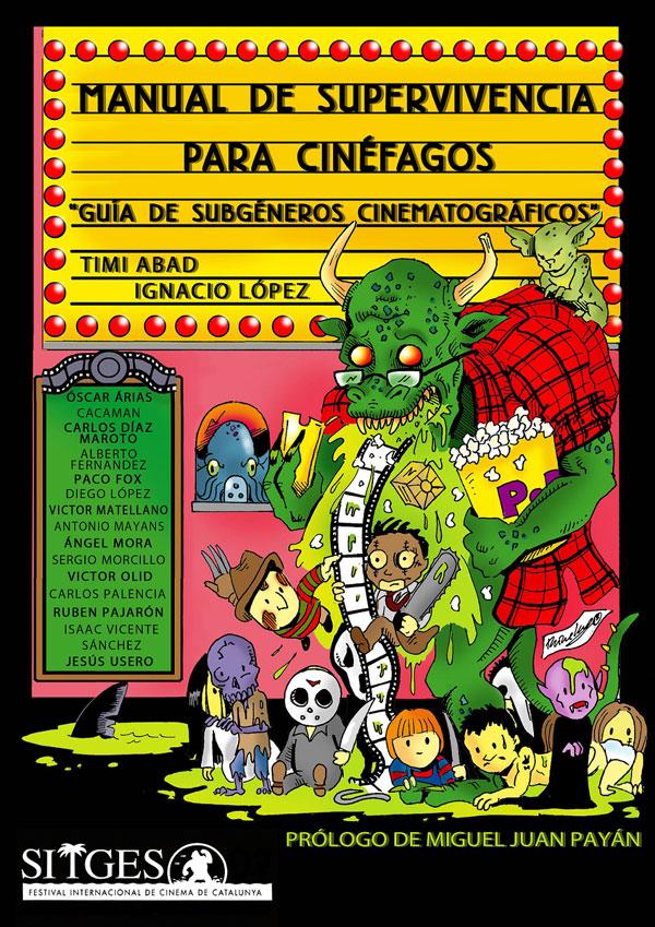 Manual de supervivencia para Cinefágos