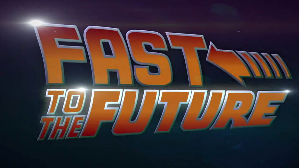 Fast to the future