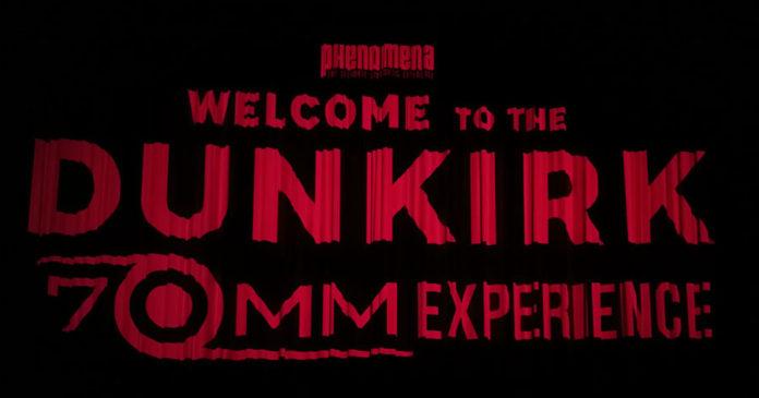 Phenomena Experience Dunkirk 70mm