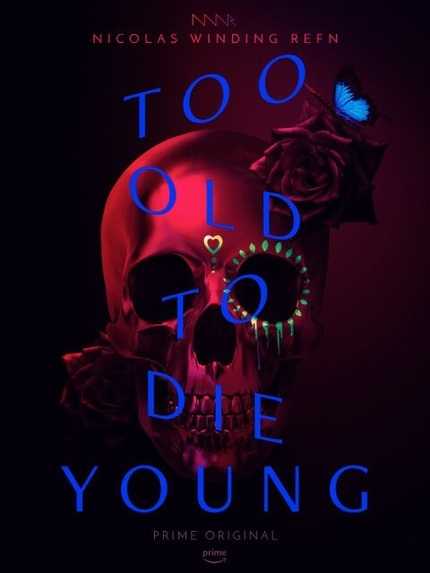 Póster de Too old to die young.