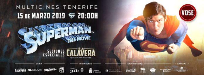 Evento prefestival Isla Calavera. Superman, de Richard Donner.