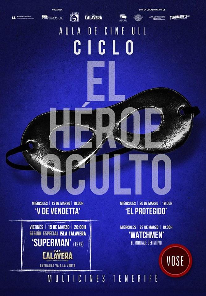 Ciclo 'El Héroe oculto'. Aula de Cine de la ULL