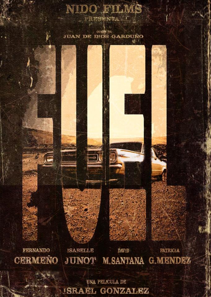 Teaser póster de 'Fuel'.
