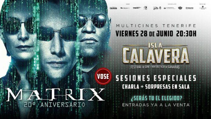 El Festival Isla Calavera ofrece celebrar el 20º aniversario de 'Matrix' a lo grande.