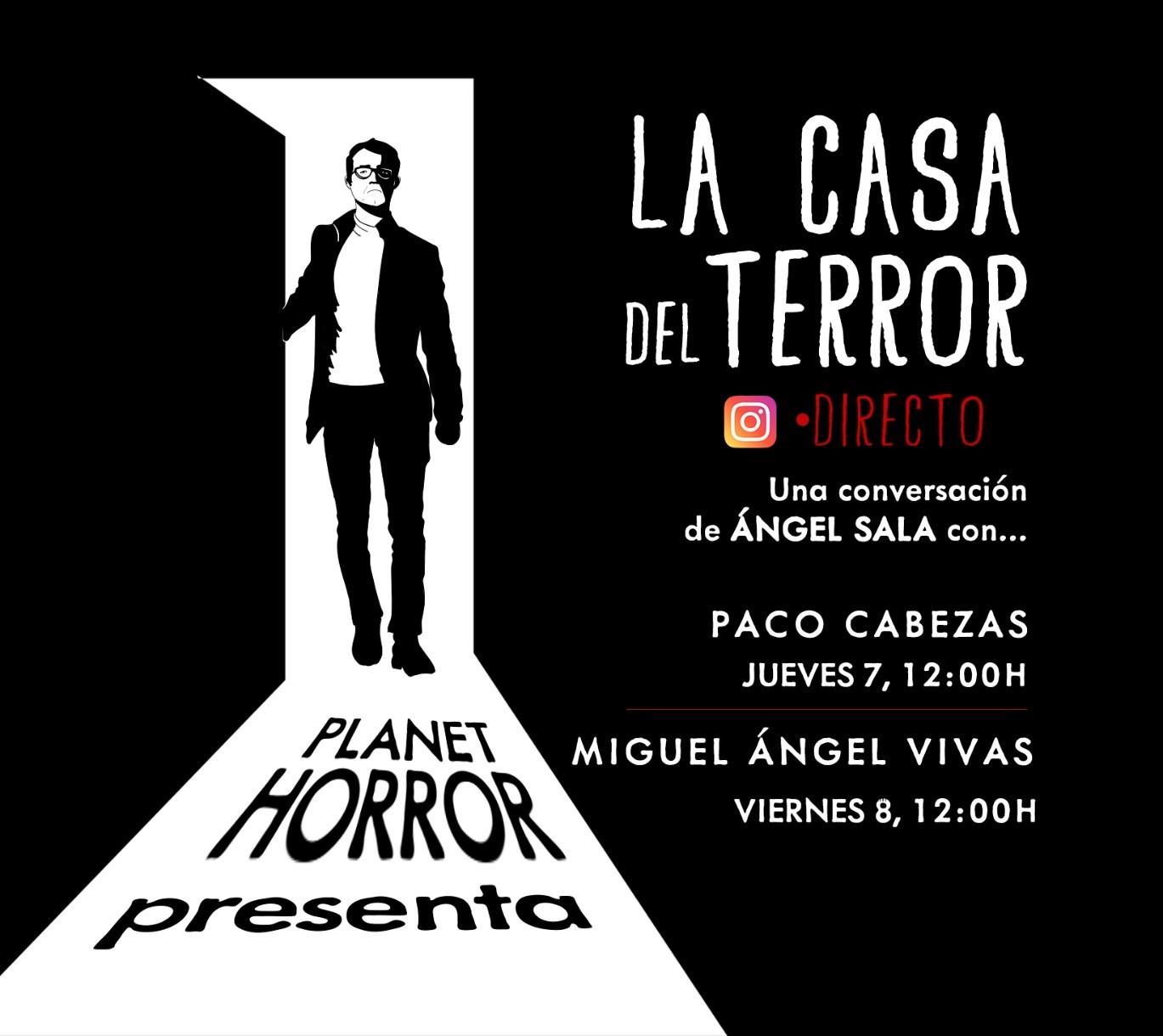 Planet Horror presenta La casa del terror con Paco Cabezas y Miguel Ángel Vivas.