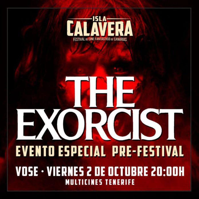 Evento Prefestival Isla Calavera en homenaje a El Exorcista.