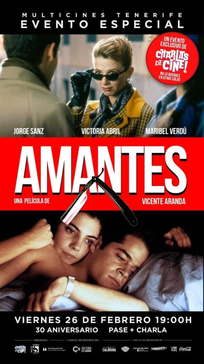Cartel evento especial Amantes, con Charlas de Cine.