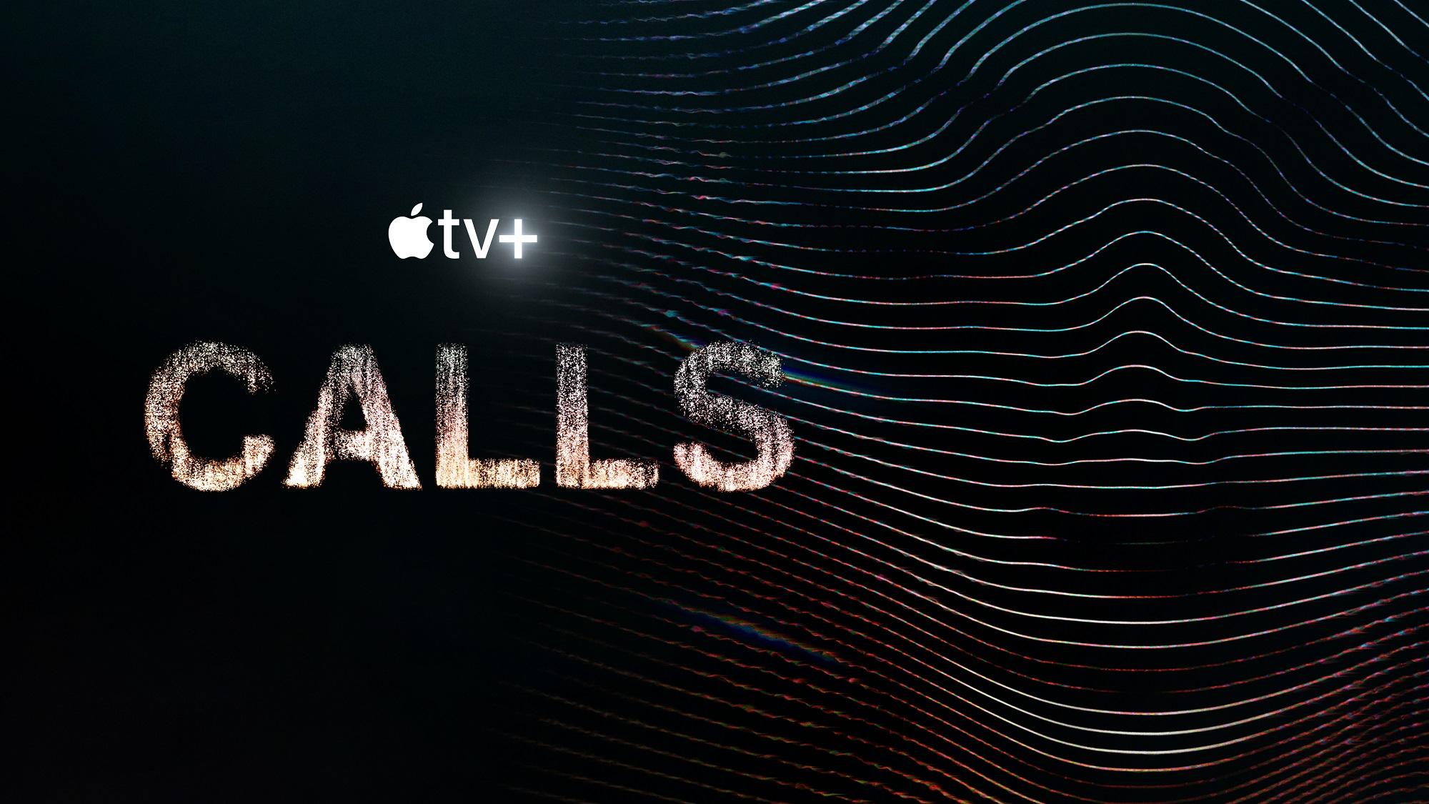 'Calls', la serie que desafía todos los géneros, desde el 19 de marzo en Apple TV+.