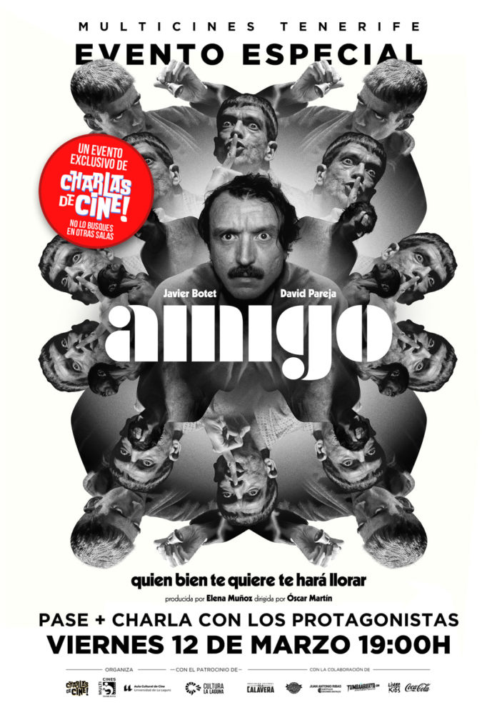 Cartel de Evento Especial Charlas de Cine dedicado a 'Amigo', de Óscar Martín.