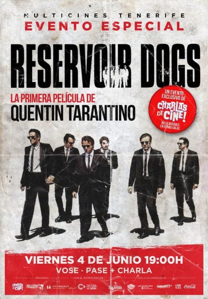 Cartel evento especial 'Reservoir Dogs', con Charlas de Cine.